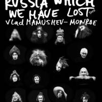 Parallel films /5/ Russia,which we have lost, poster, 2010, 59,4x84,1 cm